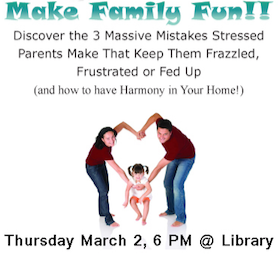 Make Family Fun - Thursday, March 2, 6pm in JMS Library
